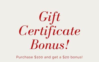 Holiday Gift Certificate Bonus